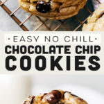easy no chill chocolate chip cookies