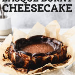 basque burnt cheesecake pinterest graphic