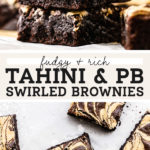 Tahini and Peanut Butter Swirled Brownies pinterest graphic