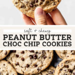 Peanut Butter Chocolate Chip Cookies pinterest graphic