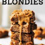 Cookie Butter Blondies pinterest graphic