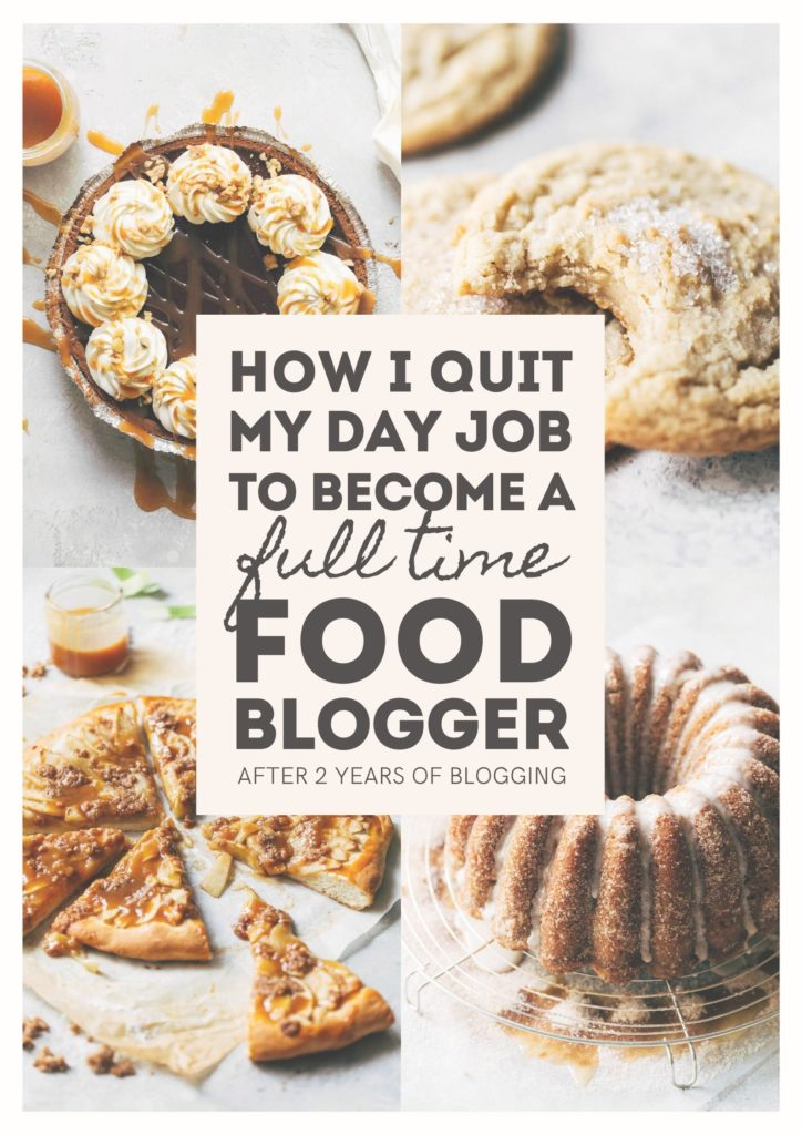 how i quit my job to become a full time food blogger graphic
