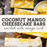 coconut mango cheesecake bars pinterest graphic