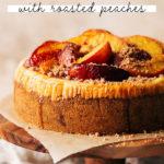 peach cobbler cheesecake pinterest graphic