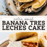 banana tres leches pinterest graphic