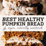 healthy pumpkin bread pinterest graphic